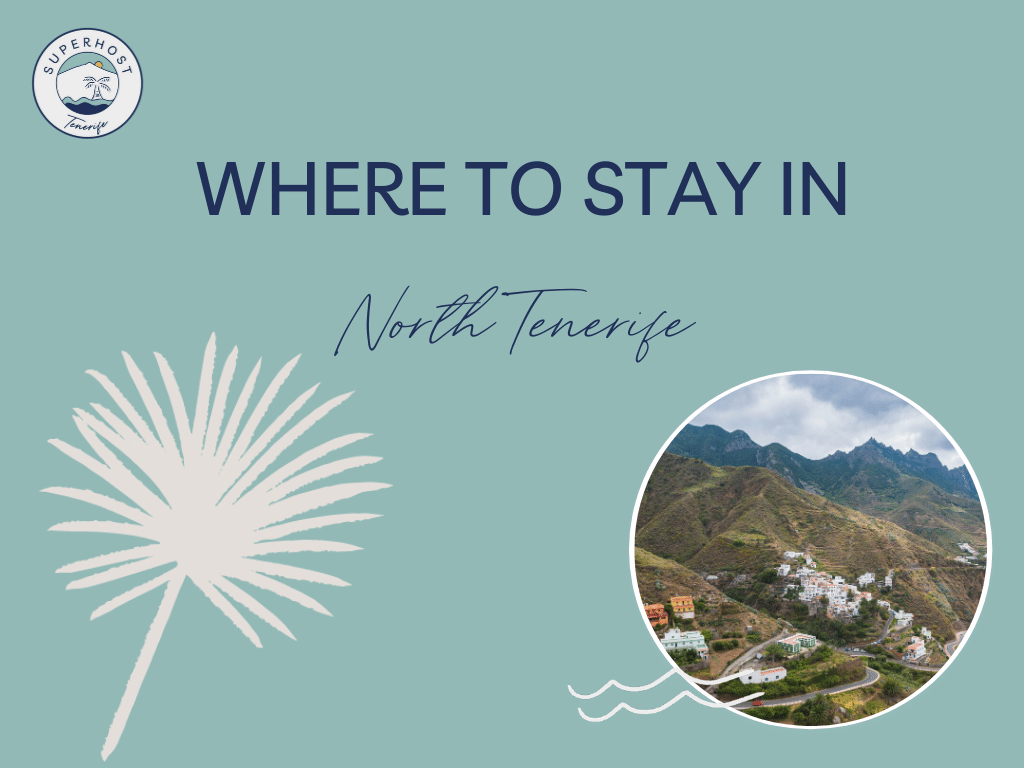 Where to stay in North Tenerife